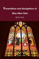 Venerations and Navigations of Eliza Allen Starr 1387949705 Book Cover