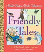 Friendly Tales (Little Golden Book Treasury) 037587495X Book Cover