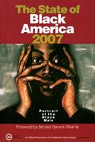 The State of Black America 2007: Portrait of the Black Male 0931761859 Book Cover