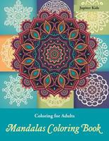 Coloring Books for Adults: Mandalas Coloring Book 1683266994 Book Cover