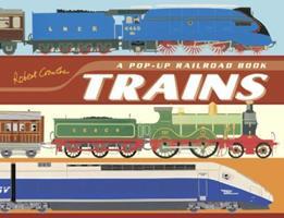 Trains: A Pop-Up Railroad Book 0763630829 Book Cover