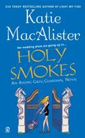 Holy Smokes 0451222547 Book Cover