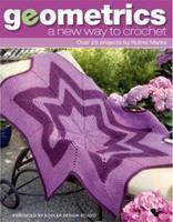 Geometrics: A New Way to Crochet 1601401442 Book Cover