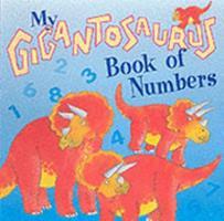 Gigantosaurus Numbers 1840134895 Book Cover