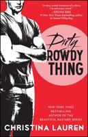 Dirty Rowdy Thing 1476777969 Book Cover