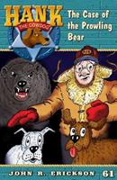 Hank the Cowdog: The Case of the Prowling Bear 1591882613 Book Cover