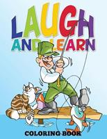 Laugh and Learn Coloring Book (Color Me Now) 1634285832 Book Cover