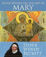 Sister Wendy on the Art of Mary 1616366931 Book Cover