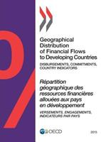 Geographical Distribution of Financial Flows to Developing Countries 2015: Disbursements, Commitments, Country Indicators 9264226427 Book Cover