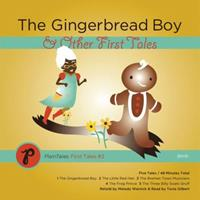 The Gingerbread Boy and Other First Tales: The Little Red Hen, The Bremen Town Musician, The Frog Prince and The Three Billygoats Gruff (PlainTales First Tales) 0982028229 Book Cover