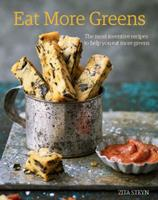 Eat More Greens: The Most Inventive Recipes to Help You Eat More Greens 1849499160 Book Cover