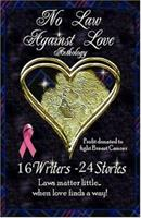 No Law Against Love 0974624934 Book Cover