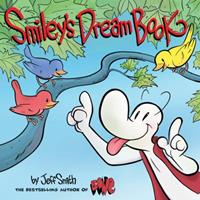 Smiley's Dream Book: From the creator of BONE 0545674778 Book Cover