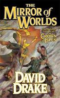 The Mirror of Worlds: The Second Volume of 'The Crown of the Isles' 076535117X Book Cover