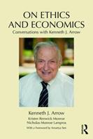 On Ethics and Economics: Conversations with Kenneth J. Arrow 1138676063 Book Cover