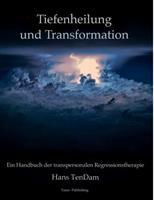Tiefenheilung und Transformation 0244095094 Book Cover