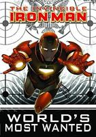 The Invincible Iron Man, Volume 2: World's Most Wanted, Book 1 0785138285 Book Cover