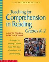 Teaching for Comprehension in Reading, Grades K-2: Strategies for Helping Children Read with Ease, Confidence, and Understanding 0439542588 Book Cover