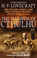 The Madness of Cthulhu Anthology 1781164525 Book Cover