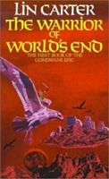 The Warrior of World's End (Gondwane Epic, Bk. 1) 1587153394 Book Cover