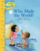 Who Made the World? 1414320116 Book Cover