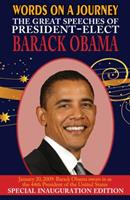 Words on a Journey: The Great Speeches of Barack Obama - Special Inauguration Edition 1604504269 Book Cover