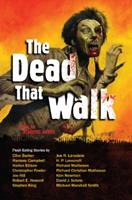 The Dead That Walk: Flesh-Eating Stories 1569757372 Book Cover