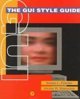 The Gui Style Guide 0122635906 Book Cover