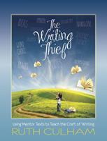 The Writing Thief: Using Mentor Texts to Teach the Craft of Writing 0872070999 Book Cover