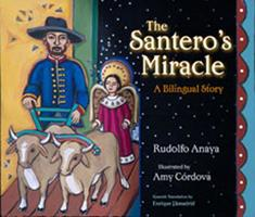 The Santero's Miracle: A Bilingual Story (Americas Award for Children's and Young Adult Literature. Commended (Awards)) 0826328474 Book Cover