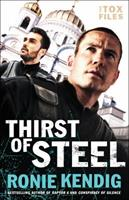 Thirst of Steel 0764217674 Book Cover