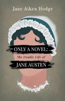 The Double Life of Jane Austen 0698104250 Book Cover