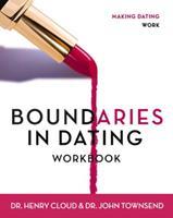 Boundaries in Dating: Workbook 0310238757 Book Cover