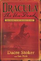 Dracula The Un-Dead 0670069868 Book Cover