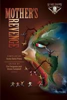 Mother's Revenge 0996052739 Book Cover