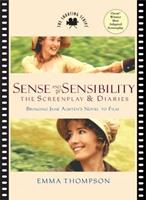 The Sense and Sensibility Screenplay and Diaries: Bringing Jane Austen's Novel to Film (Newmarket Pictorial Moviebooks) 1557042608 Book Cover