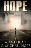 Hope (Going Home) 1530257662 Book Cover