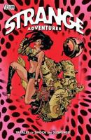 Strange Adventures 1401243932 Book Cover
