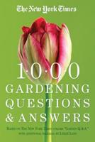 """The New York Times 1000 Gardening Questions and Answers: Based on the New York Times Column """"Garden Q & A."""" 0761119973 Book Cover"""