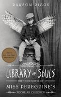 Library of Souls 159474758X Book Cover