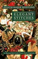 Elegant Stitches: An Illustrated Stitch Guide and Source Book of Inspiration