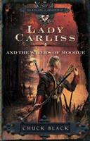 Lady Carliss and the Waters of Moorue 1601421273 Book Cover