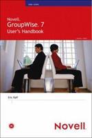 Novell GroupWise 7 User's Handbook (Novell Press) 0672327899 Book Cover