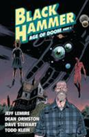 Black Hammer, Vol. 3: Age of Doom, Part One 1506703895 Book Cover