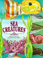 Sea Creatures: At Your Fingertips (At Your Fingertips Series) 1562932225 Book Cover