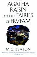 Agatha Raisin and the Fairies of Fryfam 0312948093 Book Cover