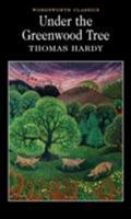 Under the Greenwood Tree 0312829876 Book Cover