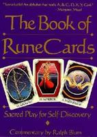 The Book of Rune Cards: Sacred Play for Self-Discovery (Companion Vol to the Book of Runes) 0312034237 Book Cover
