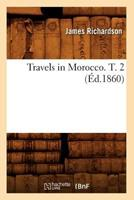 Travels in Morocco: Volume II 2012630030 Book Cover
