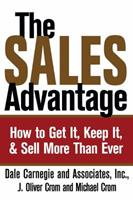 The Sales Advantage: How to Get it, Keep it, and Sell More Than Ever 0743215915 Book Cover